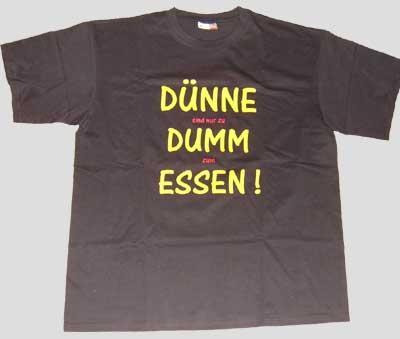 dünne sind zu dumm zum essen (xxxl t-shirt) lustige t-shirts